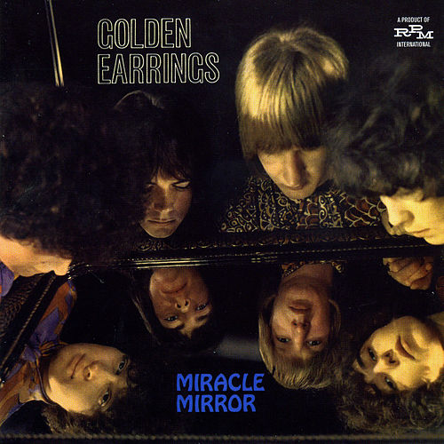 Miracle Mirror by Golden Earring