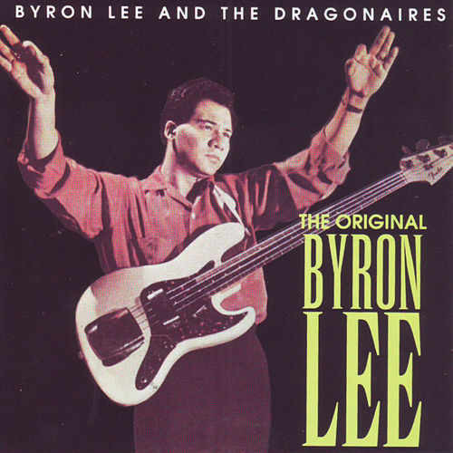 The Original Byron Lee de Byron Lee & The Dragonaires