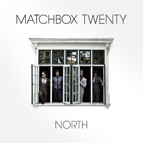North by Matchbox Twenty