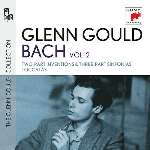 Bach: Inventions & Sinfonias, BWV 772-801 & Toccatas BWV 910-916 by Glenn Gould