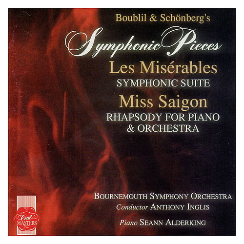 Symphonic Pieces from Les Misérables and Miss Saigon by Bournemouth Symphony Orchestra