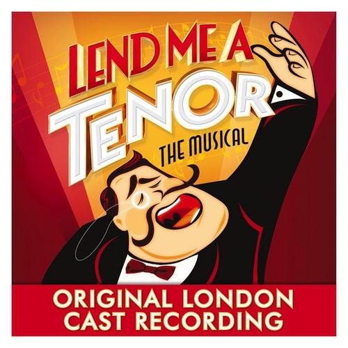 Lend Me a Tenor the Musical - Original London Cast Recording de Various Artists