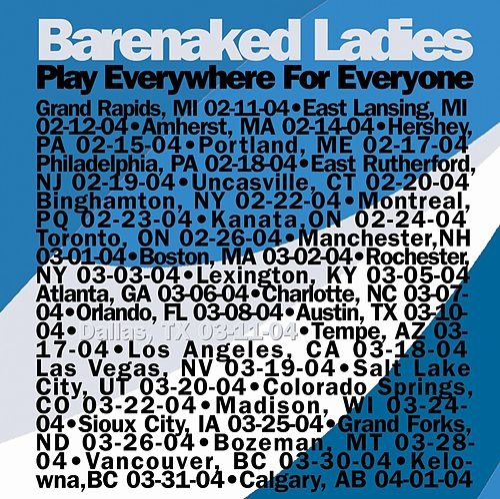 Play Everywhere For Everyone (Dallas, Tx 03/11/04) de Barenaked Ladies