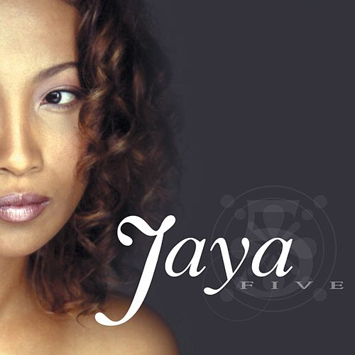 Jaya Five The Greatest Hits Album by Jaya