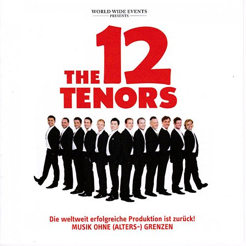 The 12 Tenors von The 12 Tenors
