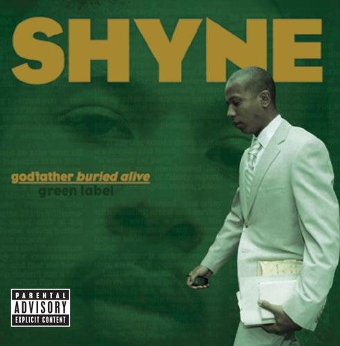 godfather buried alive de Shyne