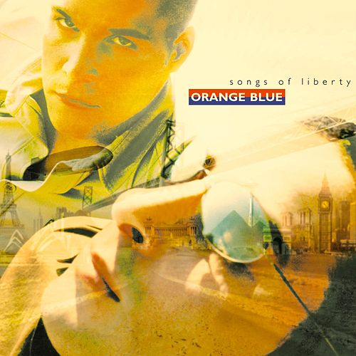 Songs of Liberty von Orange Blue