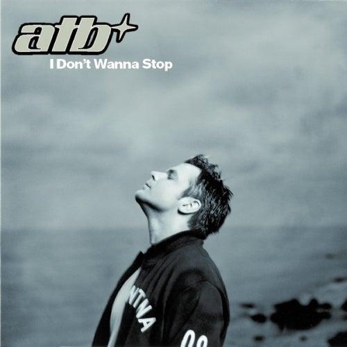 I Don't Wanna Stop von ATB