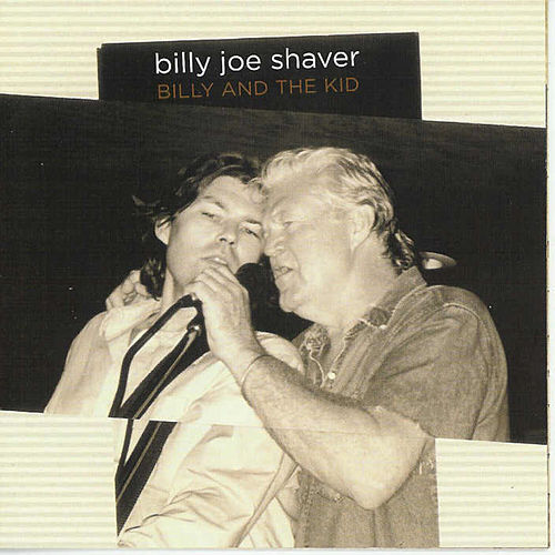 Billy And The Kid von Billy Joe Shaver