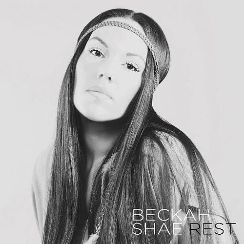 Rest by Beckah Shae