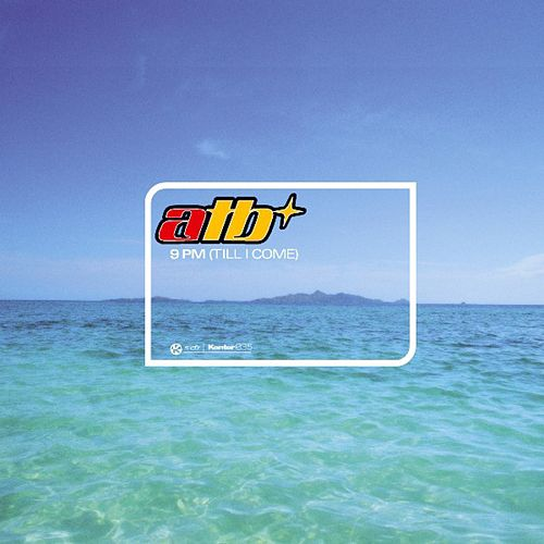 9 Pm (Till I Come) von ATB
