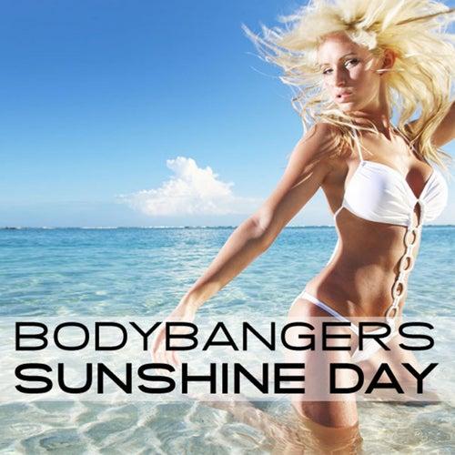 Sunshine Day by Bodybangers