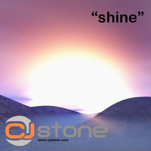 Shine von CJ Stone
