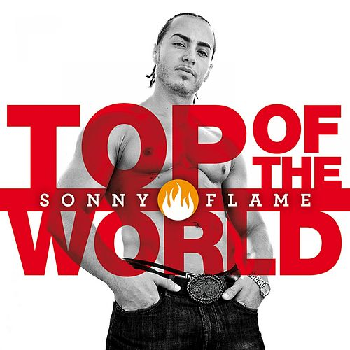 Top Of The World de Sonny Flame
