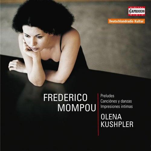 Mompou: Preludes - Canciónes y danzas - Impresiones intimas by Olena Kushpler