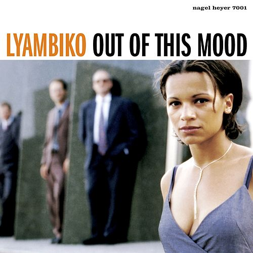 Out Of This Mood (Remastered) by Lyambiko