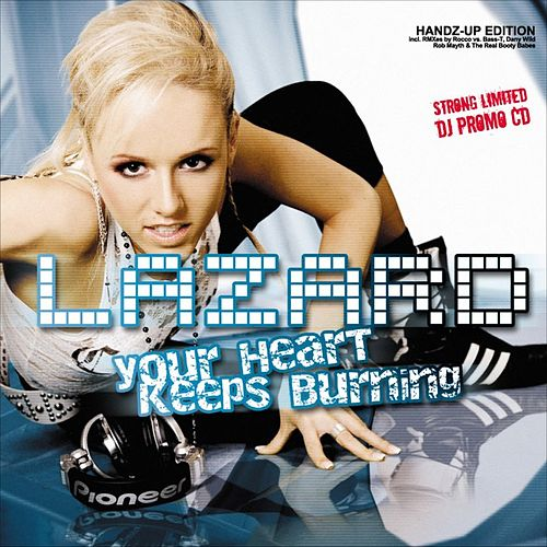 Your Heart keeps Burning (Handz-up! Edition) by Lazard