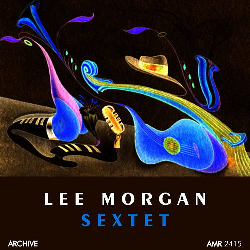 Sextet by Lee Morgan