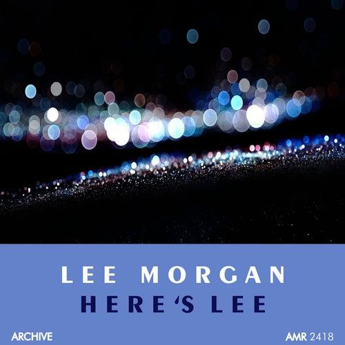 Here's Lee Morgan by Lee Morgan