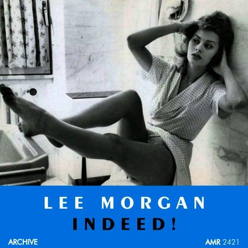 Indeed by Lee Morgan