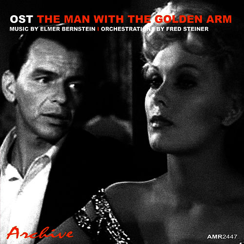 OST The Man with the Golden Arm von Elmer Bernstein