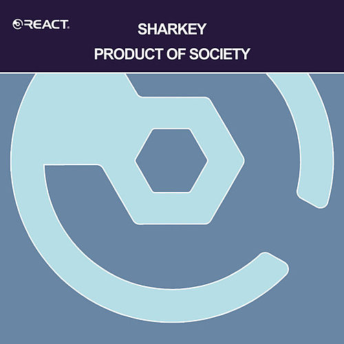 Product of Society von Sharkey (Rap)