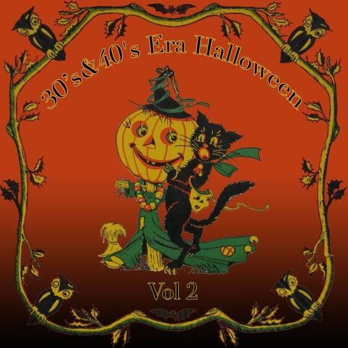 30's & 40's Era Halloween, Vol. 2 by Various Artists