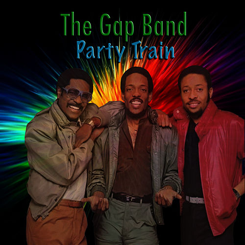 Party Train by The Gap Band