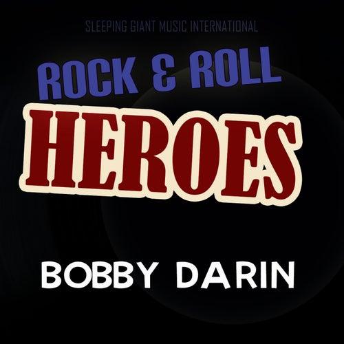 Rock 'n' Roll Heroes ... Bobby Darin by Bobby Darin