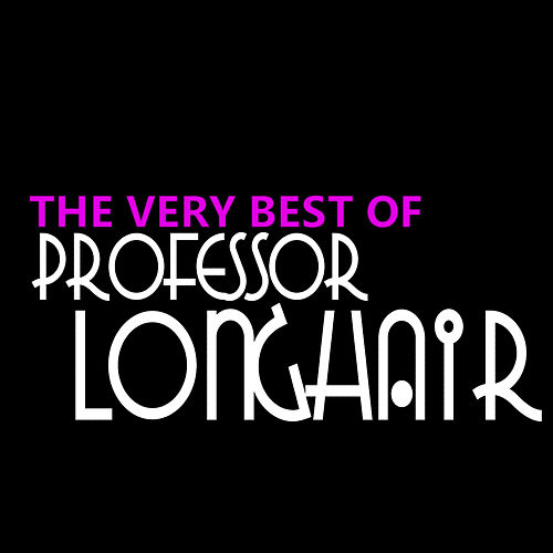 The Very Best of Professor Longhair de Professor Longhair