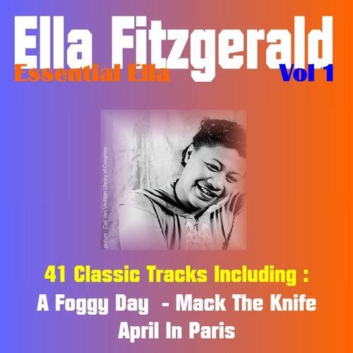 Essential Ella, Vol. 1 (41 Classic Tracks) von Ella Fitzgerald