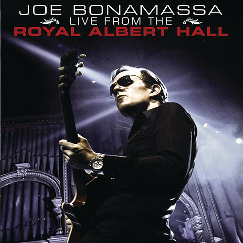 Joe Bonamassa Live From The Royal Albert Hall (Live Audio Version) von Joe Bonamassa