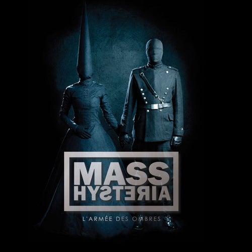 L'armée des ombres by Mass. Hysteria