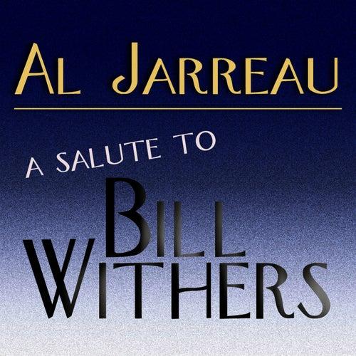 A Salute To Bill Withers von Al Jarreau