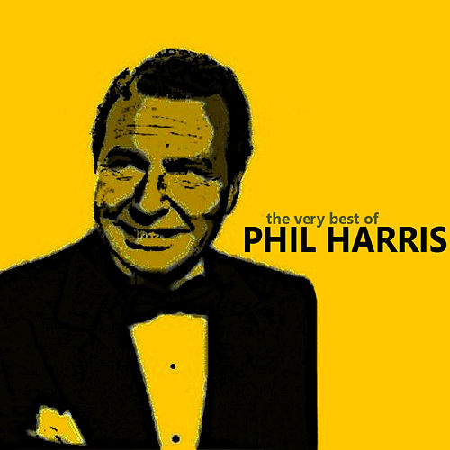 The Very Best of Phil Harris de Phil Harris (1)