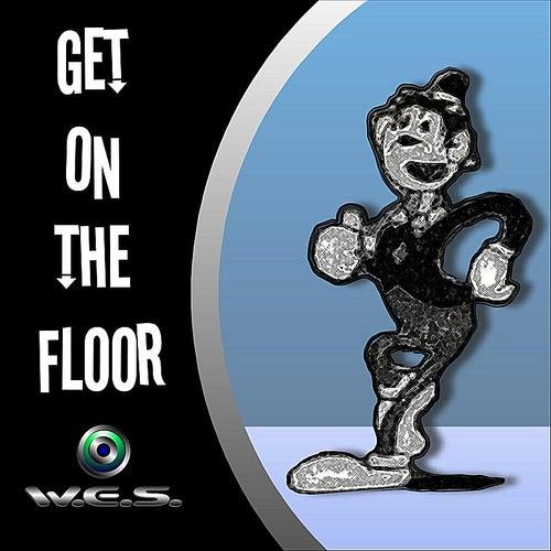 Get On the Floor von W.E.S.