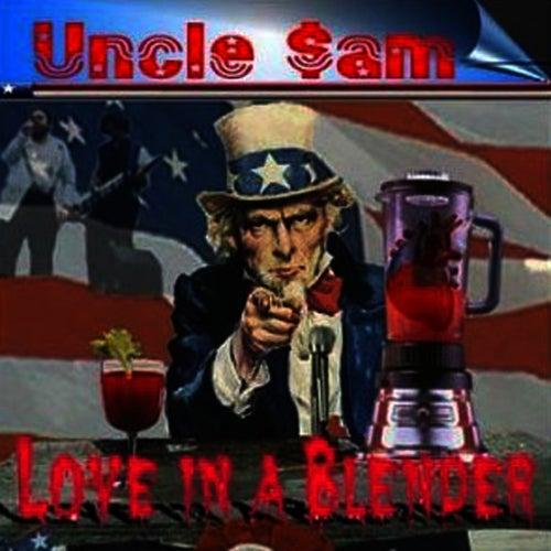 Love In A Blender de Uncle Sam (R&B)