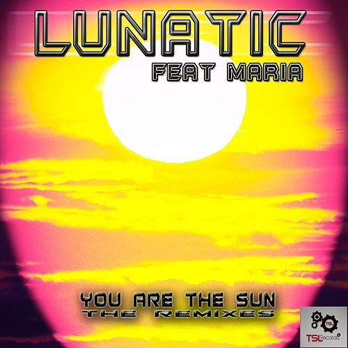 You Are The Sun de Lunatic