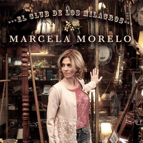 El Club de los Milagros de Marcela Morelo
