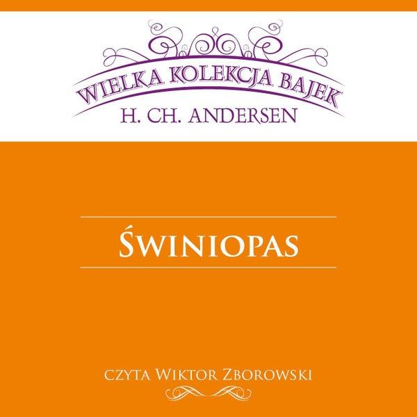 świniopas Wielka Kolekcja Bajek De Wiktor Zborowski Napster