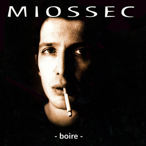 Boire by Miossec