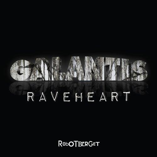 Raveheart von Galantis