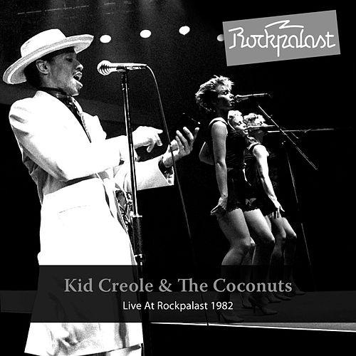 Live At Rockpalast de Kid Creole & the Coconuts