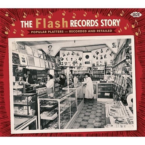 The Flash Records Story by Various Artists