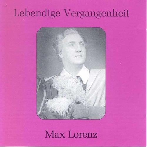 Lebendige Vergangenheit - Max Lorenz von Max Lorenz