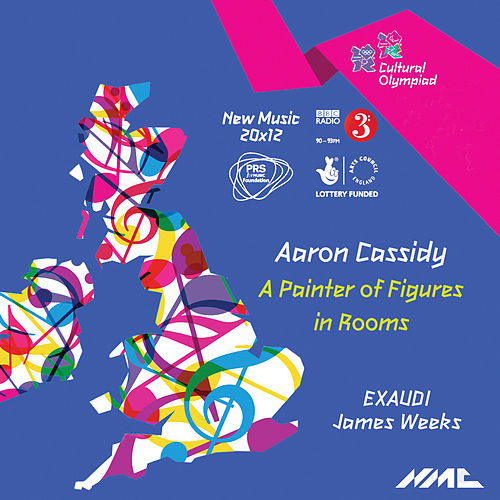 Aaron Cassidy: A Painter of Figures in Rooms (New Music 20x12) von EXAUDI