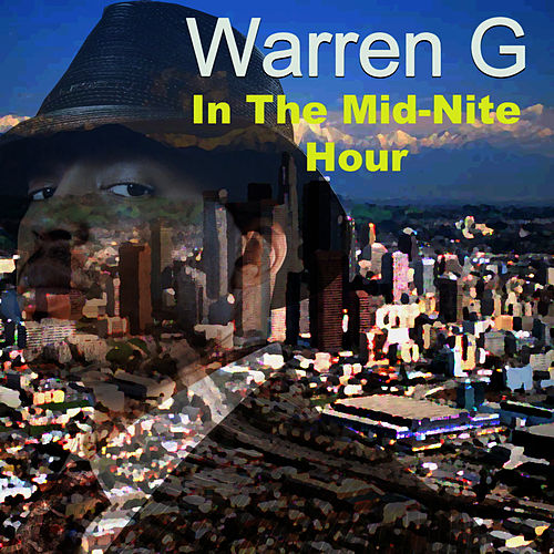 In the Mid-Nite Hour de Warren G