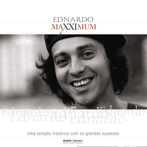 Maxximum - Ednardo de Ednardo