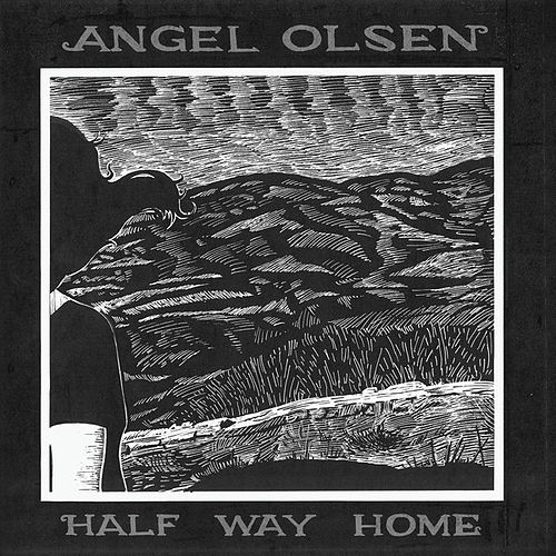 Half Way Home de Angel Olsen