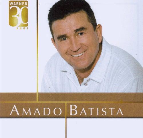 Warner 30 Anos de Amado Batista
